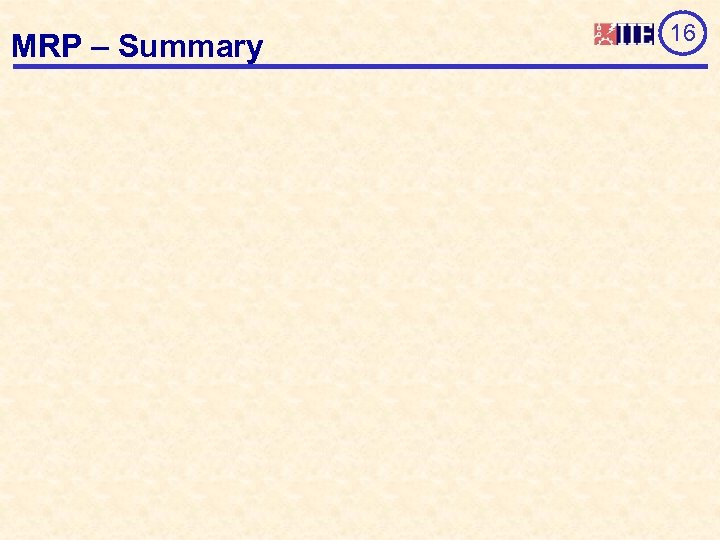 MRP – Summary 16
