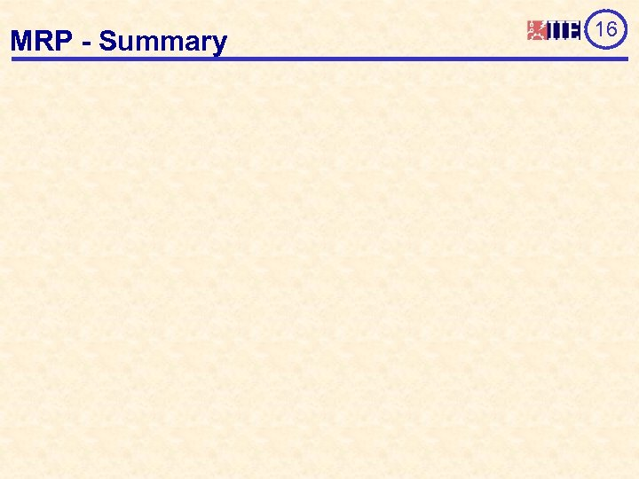 MRP - Summary 16