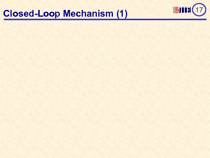 Closed-Loop Mechanism (1) 17