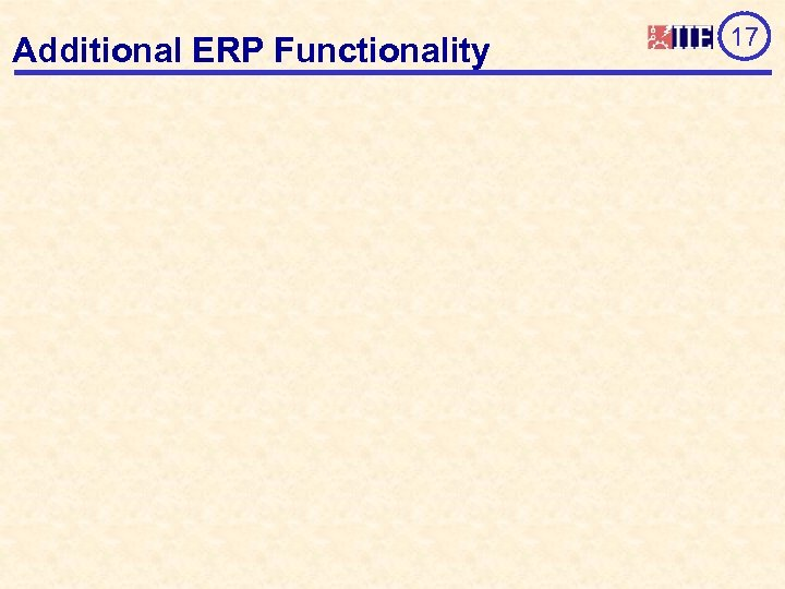 Additional ERP Functionality 17