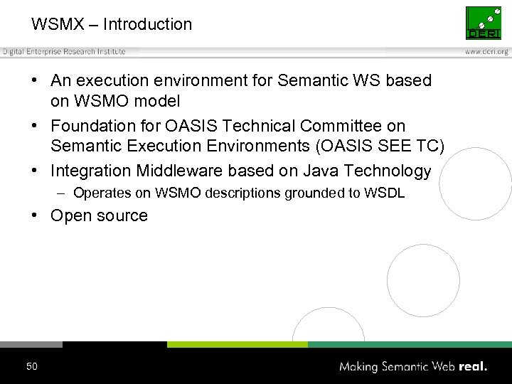 WSMX – Introduction • An execution environment for Semantic WS based on WSMO model