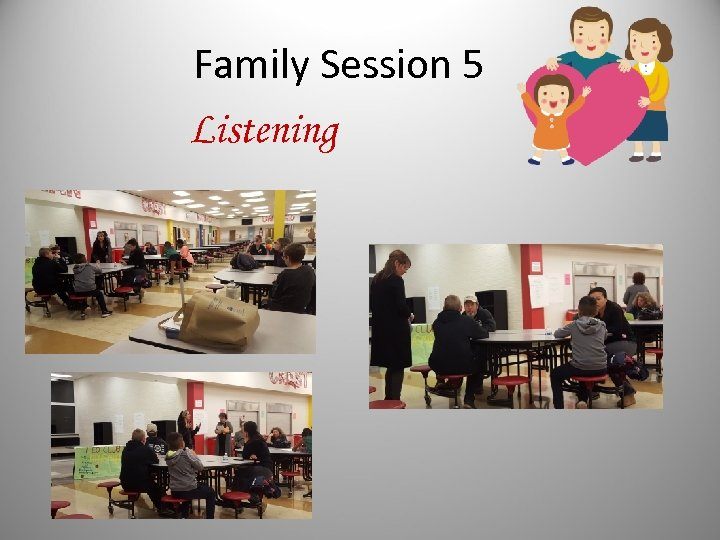 Family Session 5 Listening