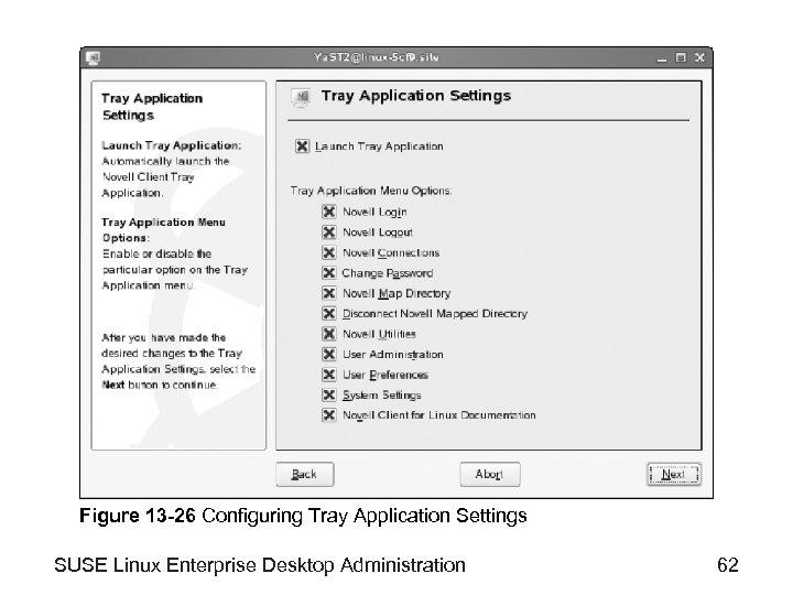 Figure 13 -26 Configuring Tray Application Settings SUSE Linux Enterprise Desktop Administration 62