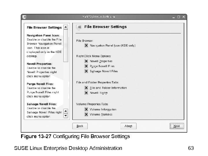 Figure 13 -27 Configuring File Browser Settings SUSE Linux Enterprise Desktop Administration 63