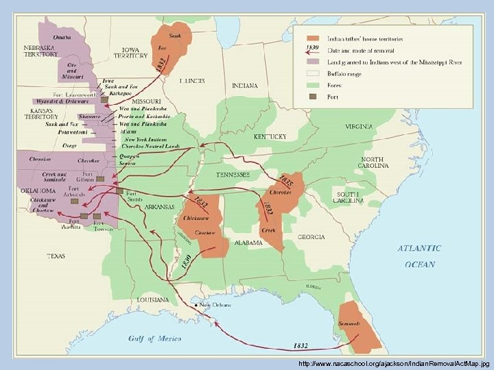 http: //www. nacaschool. org/ajackson/Indian. Removal. Act. Map. jpg