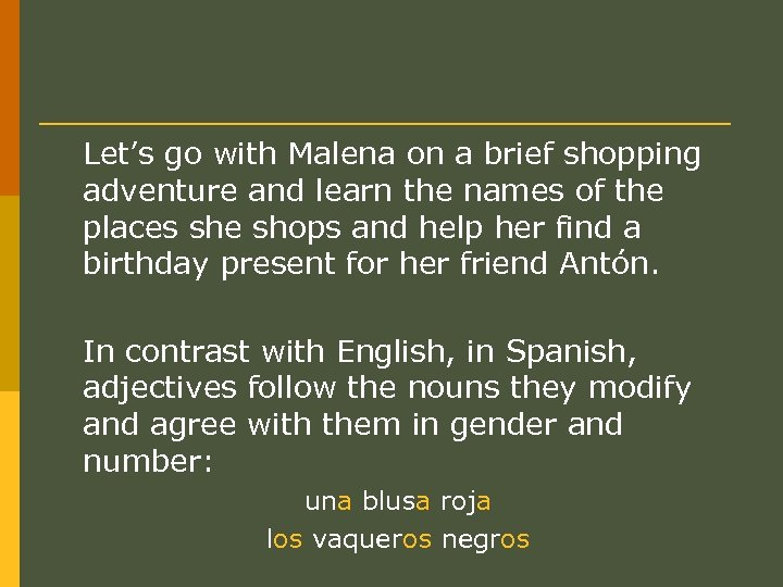 Let's go with Malena on a brief shopping adventure and learn the names of