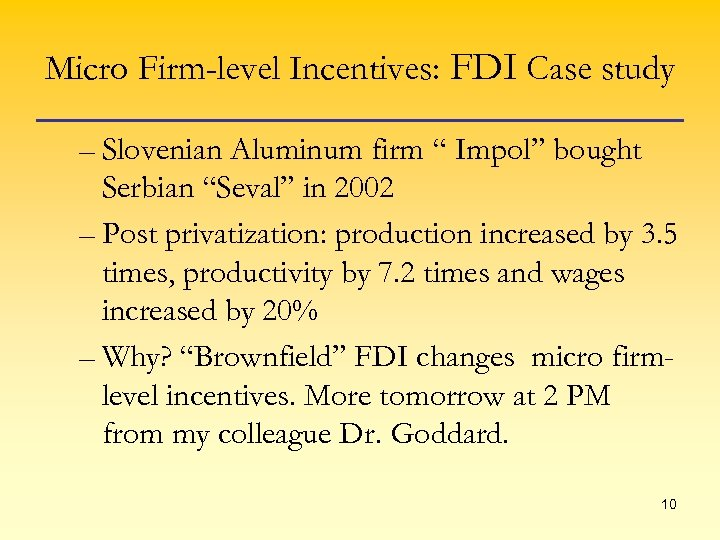 "Micro Firm-level Incentives: FDI Case study – Slovenian Aluminum firm "" Impol"" bought Serbian"