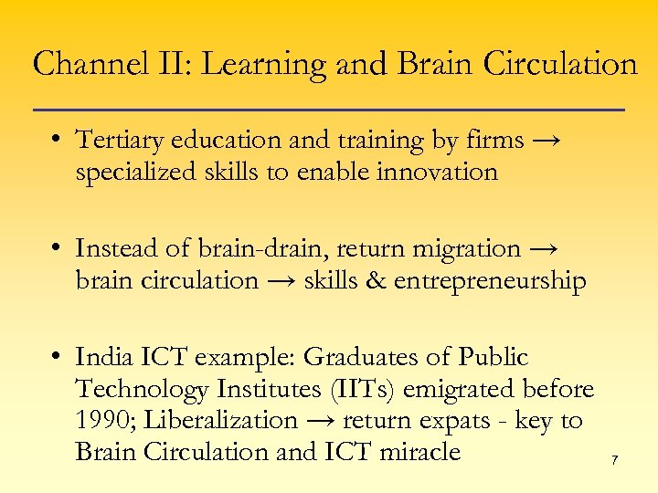 Channel II: Learning and Brain Circulation • Tertiary education and training by firms →