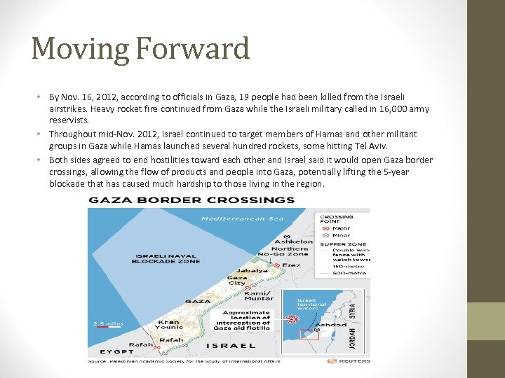 Moving Forward • By Nov. 16, 2012, according to officials in Gaza, 19 people
