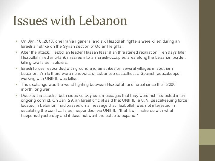 Issues with Lebanon • On Jan. 18, 2015, one Iranian general and six Hezbollah