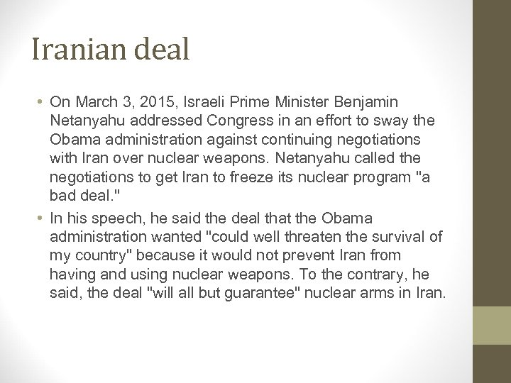 Iranian deal • On March 3, 2015, Israeli Prime Minister Benjamin Netanyahu addressed Congress