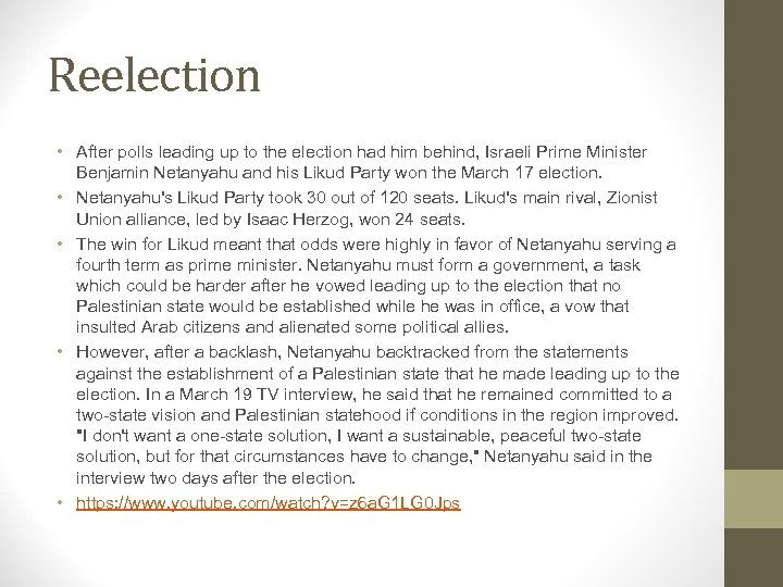 Reelection • After polls leading up to the election had him behind, Israeli Prime