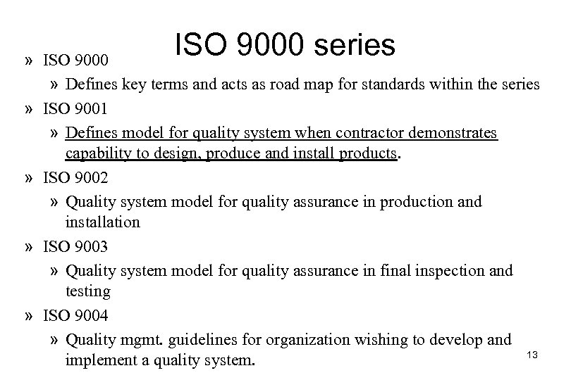ISO 9000 series » ISO 9000 » Defines key terms and acts as road