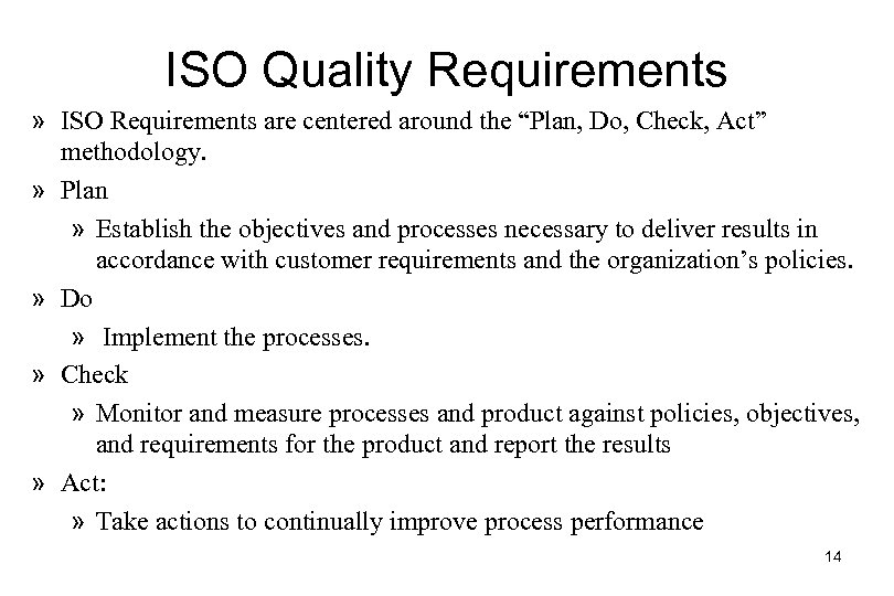 """ISO Quality Requirements » ISO Requirements are centered around the """"Plan, Do, Check, Act"""""""