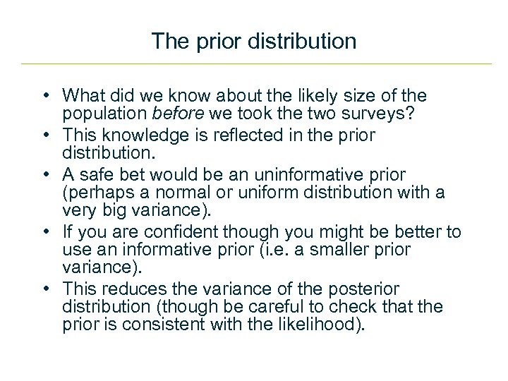 The prior distribution • What did we know about the likely size of the