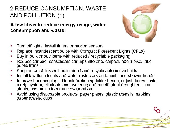 2 REDUCE CONSUMPTION, WASTE AND POLLUTION (1) A few ideas to reduce energy usage,