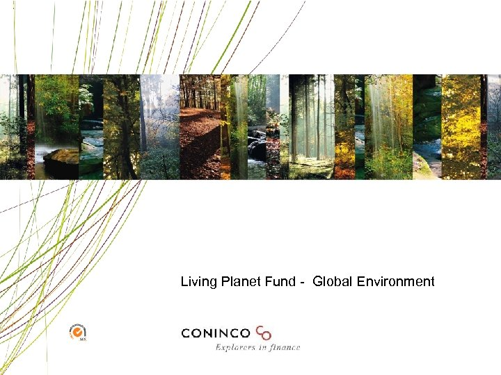 Living Planet Fund - Global Environment
