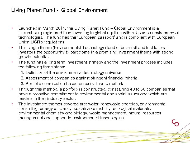 Living Planet Fund - Global Environment • • • Launched in March 2011, the