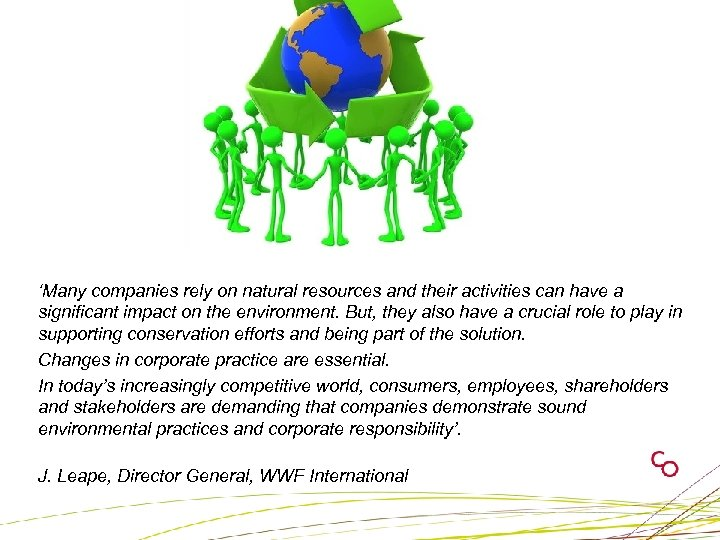 'Many companies rely on natural resources and their activities can have a significant impact