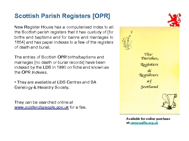 Scottish Parish Registers [OPR] New Register House has a computerised index to all the