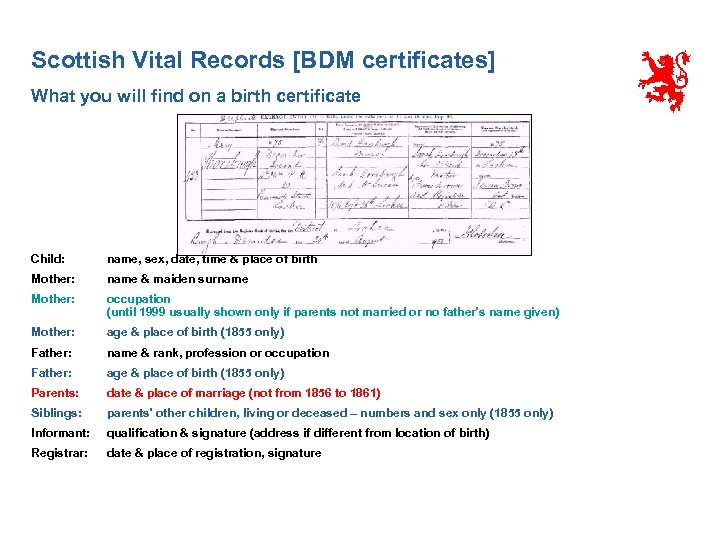 Scottish Vital Records [BDM certificates] What you will find on a birth certificate Child: