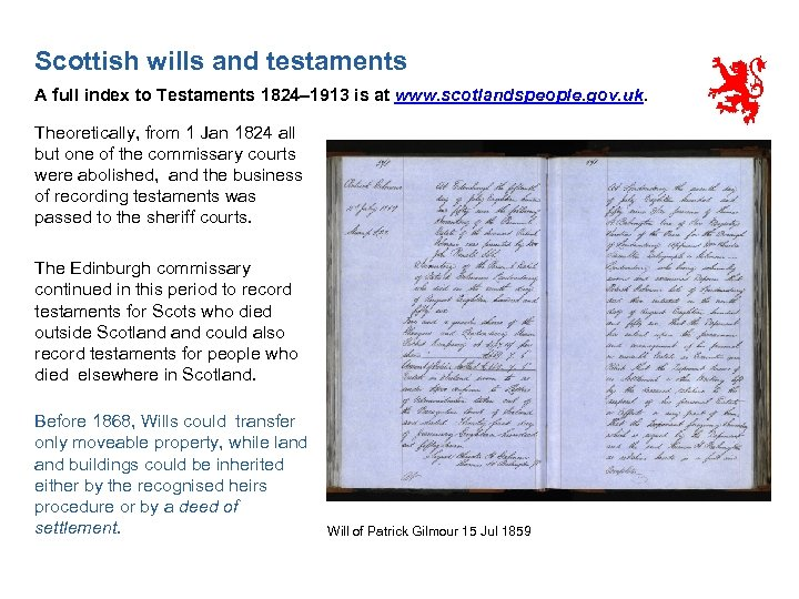 Scottish wills and testaments A full index to Testaments 1824– 1913 is at www.