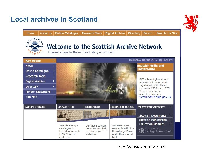 Local archives in Scotland http: //www. scan. org. uk