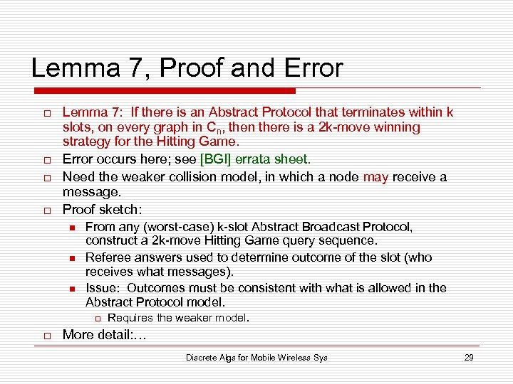 Lemma 7, Proof and Error o o Lemma 7: If there is an Abstract
