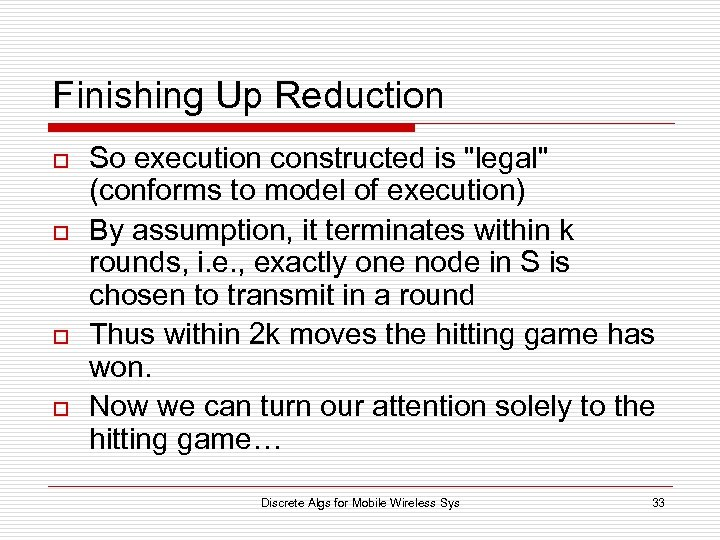 Finishing Up Reduction o o So execution constructed is