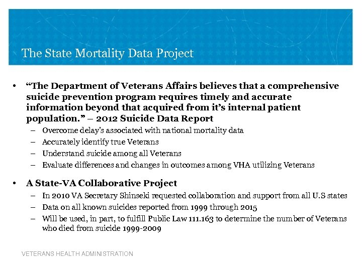 "The State Mortality Data Project • ""The Department of Veterans Affairs believes that a"