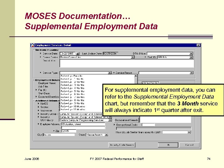 MOSES Documentation… Supplemental Employment Data For supplemental employment data, you can refer to the
