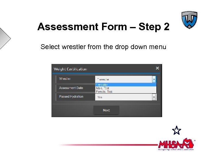 Assessment Form – Step 2 Select wrestler from the drop down menu