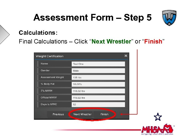 "Assessment Form – Step 5 Calculations: Final Calculations – Click ""Next Wrestler"" or ""Finish"""