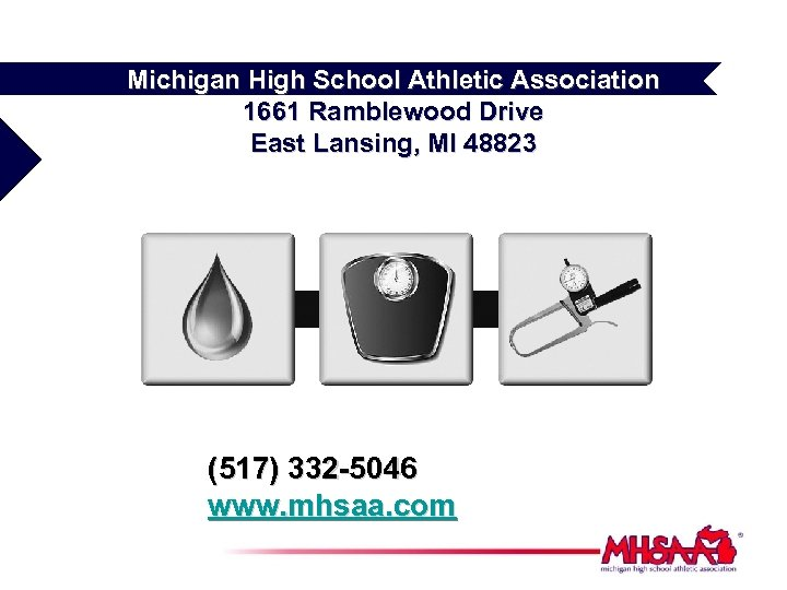 Michigan High School Athletic Association 1661 Ramblewood Drive East Lansing, MI 48823 (517) 332