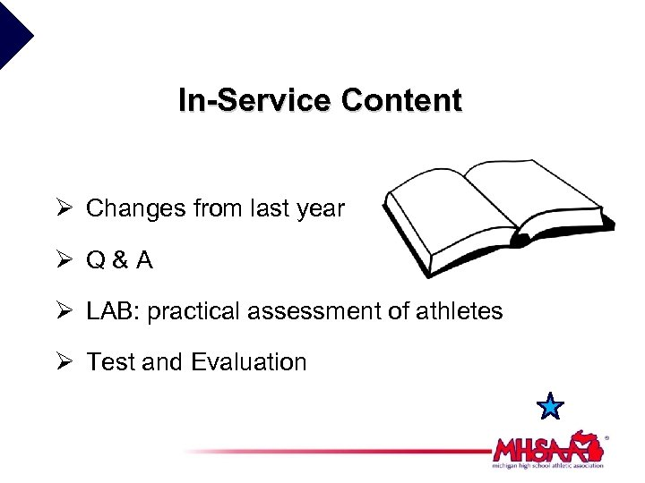 In-Service Content Ø Changes from last year Ø Q&A Ø LAB: practical assessment of