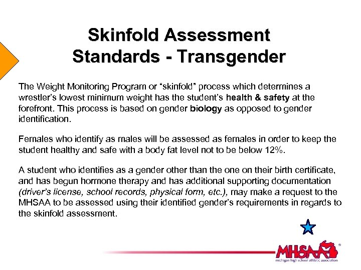 "Skinfold Assessment Standards - Transgender The Weight Monitoring Program or ""skinfold"" process which determines"