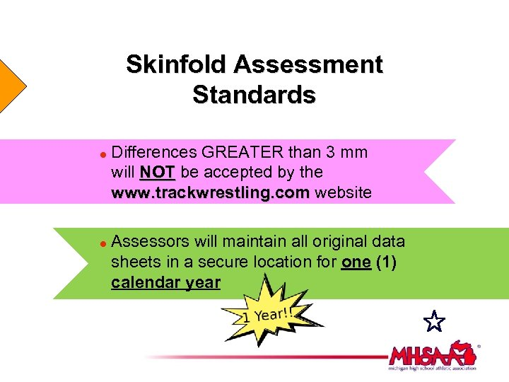 Skinfold Assessment Standards = = Differences GREATER than 3 mm will NOT be accepted