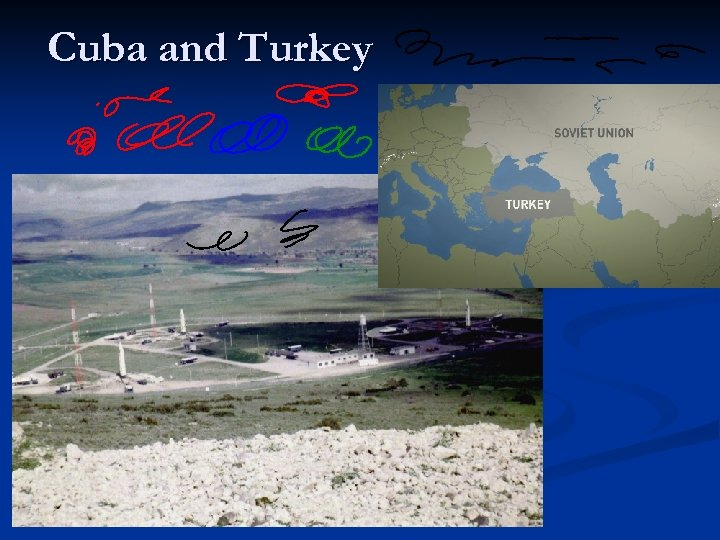 Cuba and Turkey