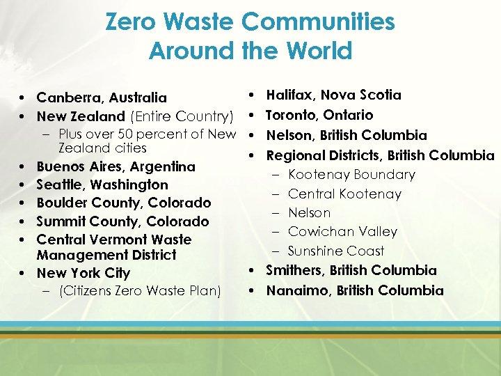 Zero Waste Communities Around the World • Halifax, Nova Scotia • Canberra, Australia •