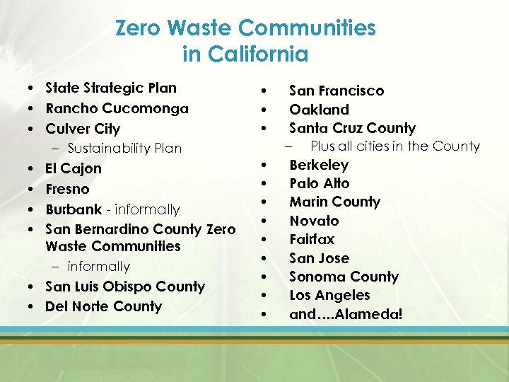 Zero Waste Communities in California • State Strategic Plan • Rancho Cucomonga • Culver