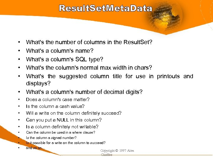 Result. Set. Meta. Data • • • What's the number of columns in the