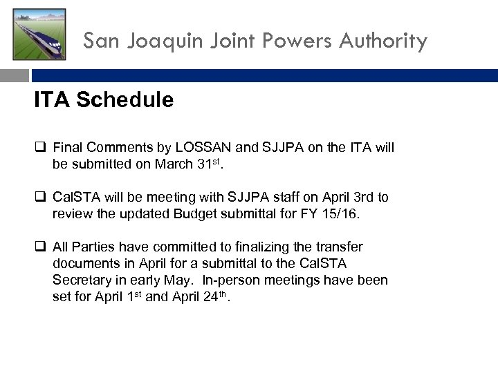 San Joaquin Joint Powers Authority ITA Schedule q Final Comments by LOSSAN and SJJPA