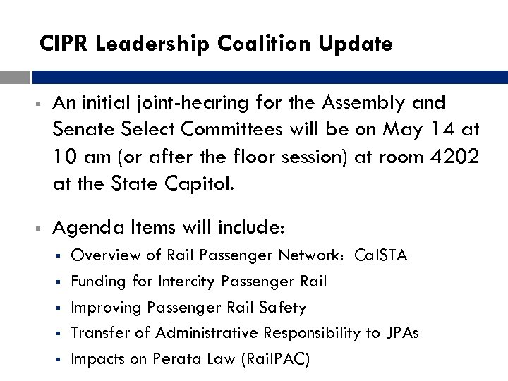 CIPR Leadership Coalition Update § An initial joint-hearing for the Assembly and Senate Select