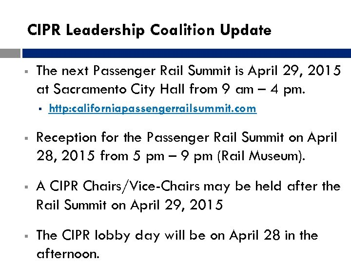 CIPR Leadership Coalition Update § The next Passenger Rail Summit is April 29, 2015