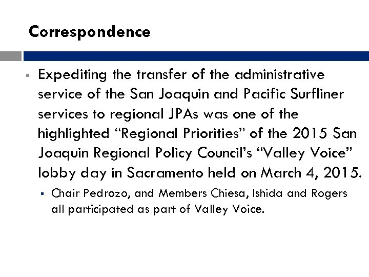 Correspondence § Expediting the transfer of the administrative service of the San Joaquin and