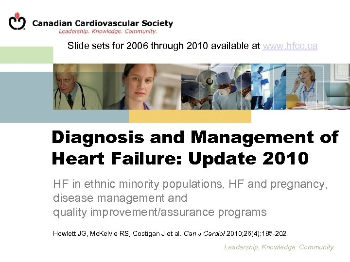 Slide sets for 2006 through 2010 available at www. hfcc. ca Diagnosis and Management