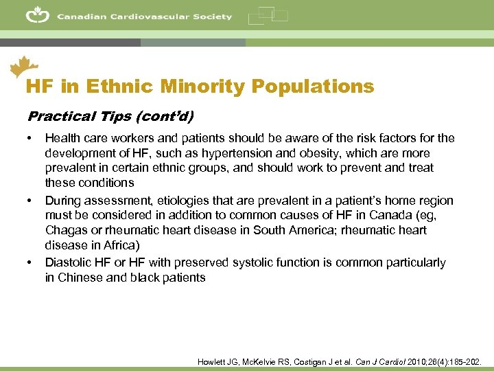 11 HF in Ethnic Minority Populations Practical Tips (cont'd) • • • Health care