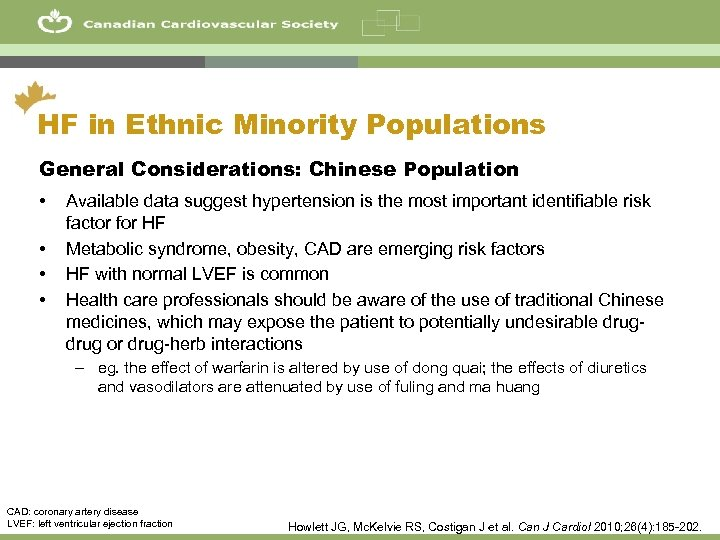 14 HF in Ethnic Minority Populations General Considerations: Chinese Population • • Available data