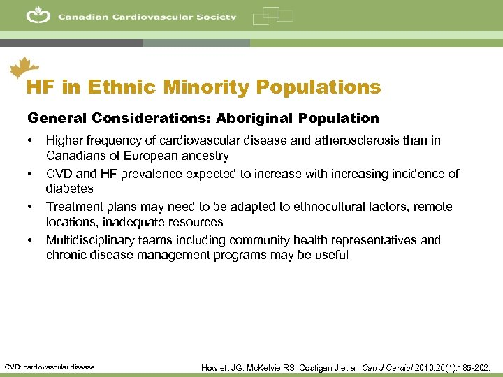 16 HF in Ethnic Minority Populations General Considerations: Aboriginal Population • • Higher frequency