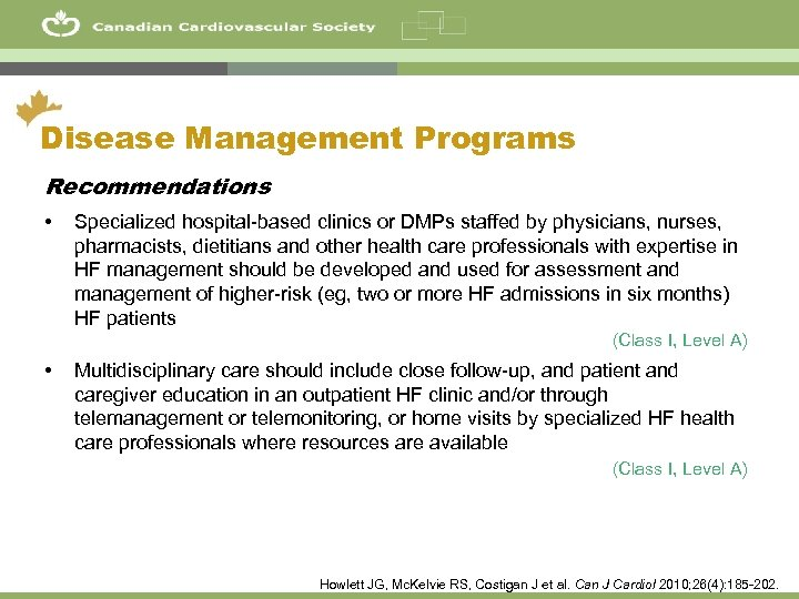 43 Disease Management Programs Recommendations • Specialized hospital-based clinics or DMPs staffed by physicians,